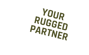Your rugged partner